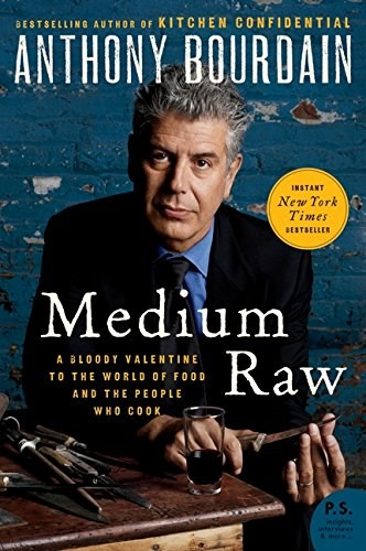Srednji Raw by Anthony Bourdain