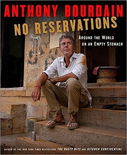 Ne Reservations by Anthony Bourdain