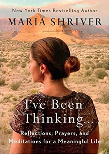 én've been thinking by maria schriver